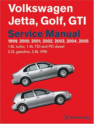 Volkswagen Jetta, Golf, GTI Service Manual: 1999-2005 1.8l Turbo, 1.9l TDI, Pd Diesel, 2.0l Gasoline, 2.8l VR6