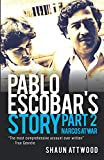 Pablo Escobar's Story 2: Narcos at War