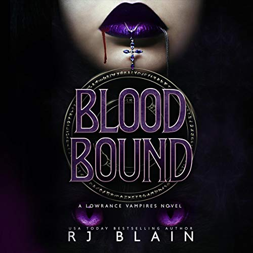 Blood Bound: A Lowrance Vampires Novel