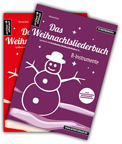 Das Weihnachtsliederbuch-Set: 2 Spielbücher mit 94 Weihnachtsliedern für B-Instrumente (z. B. für Tenorsaxophon, Trompete, Klarinette) & ... & Klavierbegleitung (Melodiestimme in C)