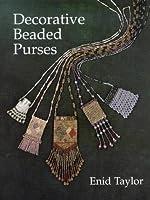 Decorative Beaded Purses (Beadwork Books)