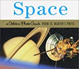 Space (Golden Photo Guide from St. Martin's Press)