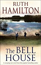 The Bell House by Ruth Hamilton (2005-06-01)