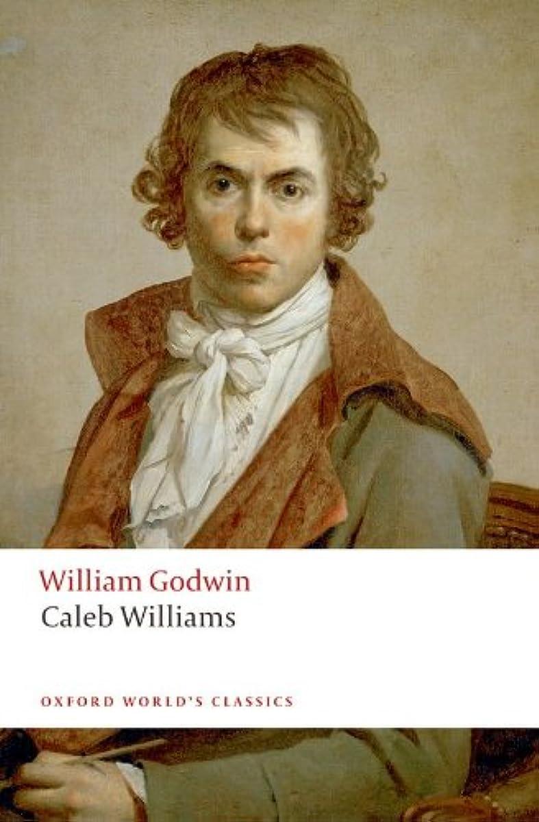 露出度の高い奇跡的なベストCaleb Williams (Oxford World's Classics) (English Edition)
