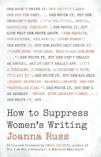 How to Suppress Women's Writing (Louann Atkins Temple Women & Culture Book 43)
