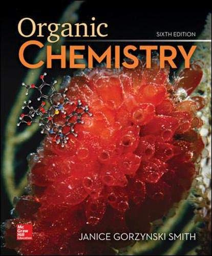 Compare Textbook Prices for Study Guide/Solutions Manual for Organic Chemistry 6 Edition ISBN 9781260475678 by Smith, Janice