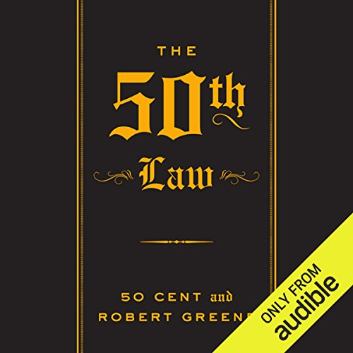 The 50th Law                    By:                                                                                                                                 Robert Greene,                                                                                        50 Cent                               Narrated by:                                                                                                                                 Robert Greene                      Length: 8 hrs and 16 mins     75 ratings     Overall 4.6