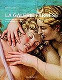 La Galerie Farnèse - Les fresques des Carrache à l'ambassade de France à Rome