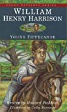 William Henry Harrison: Young Tippecanoe (2) (Young Patriots series)