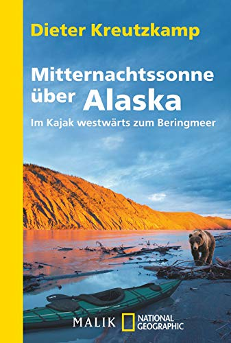 Mitternachtssonne über Alaska: Im Kajak westwärts zum Beringmeer