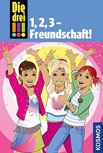 Die drei !!!, 1,2 3 Freundschaft!