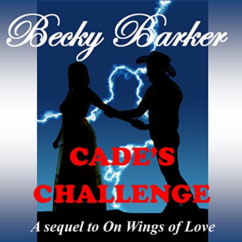 Cade's Challenge audiobook cover art