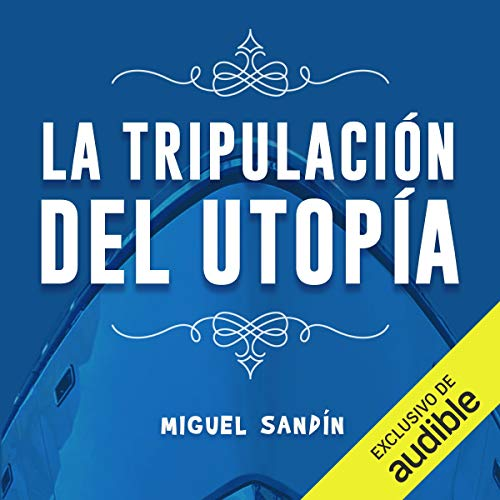 Diseño de la portada del título La tripulación de la Utopía