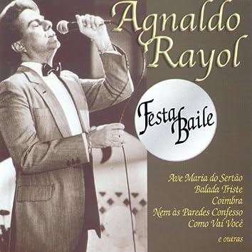 Agnaldo Rayol: Festa Baile