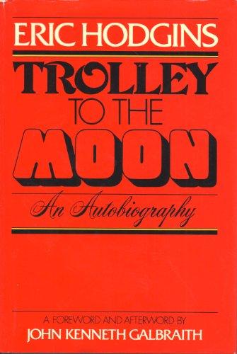 Preisvergleich Produktbild Trolley to the Moon : An Autobiography
