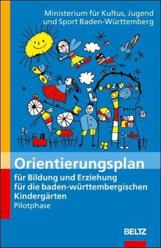 Orientierungsplan für Bildung und Erziehung für die baden-württembergischen Kindergärten: Pilotphase