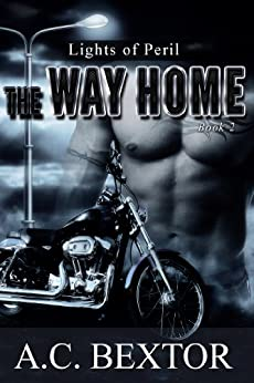 The Way Home (Lights of Peril Book 2) by [A.C. Bextor, Hot Tree Editing]