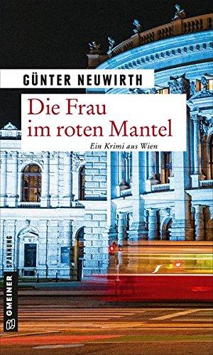 Die Frau im roten Mantel: Kriminalroman (Kriminalromane im GMEINER-Verlag)