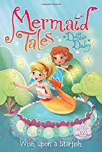 Wish upon a Starfish (12) (Mermaid Tales)
