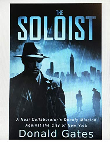 The Soloist: A Nazi Collaborator's Deadly Mission Against the City of New York