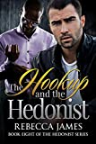 The Hookup and the Hedonist (The Hedonist Series Book 8)