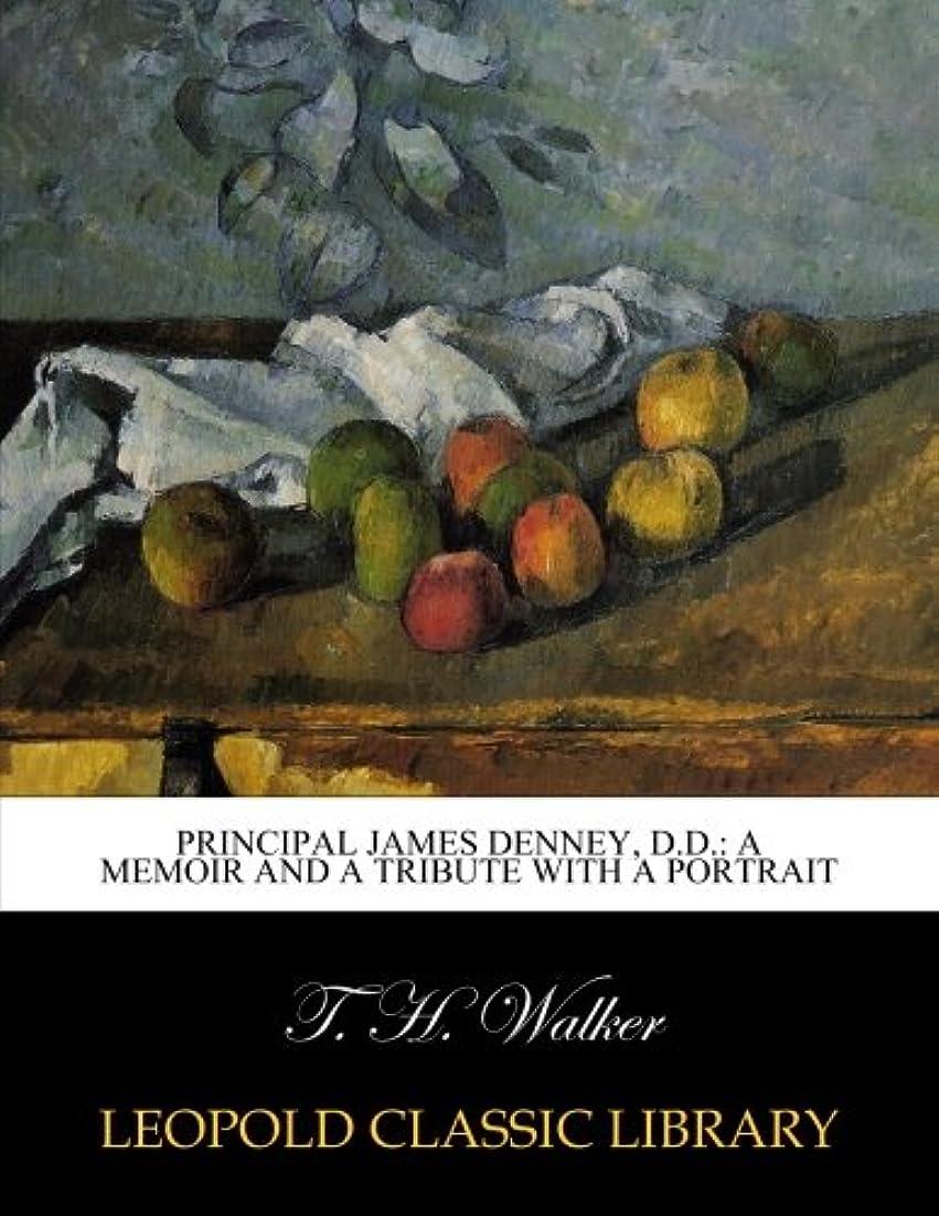 パワーセル教育チャートPrincipal James Denney, D.D.: a memoir and a tribute with a portrait