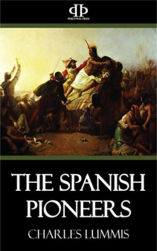 The Spanish Pioneers (English Edition)