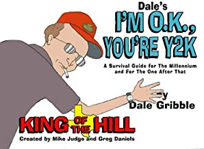 Dale's I'm O.K., You're Y2K: A Survival Guide for the New Millennium and for the One After That