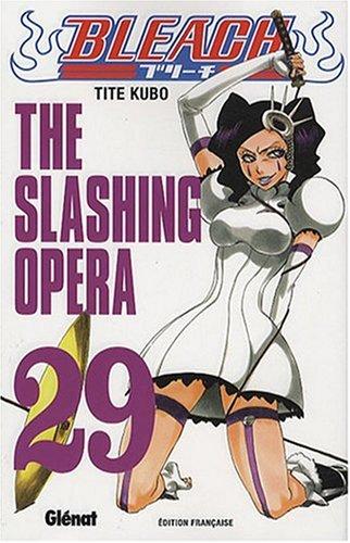 Bleach - Tome 29: The slashing opera