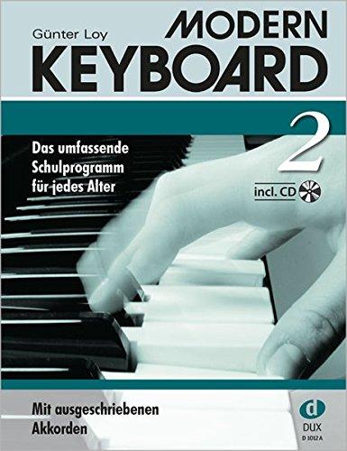 Modern Keyboard 2. Das umfassende Schulprogramm für jedes Alter: Schule mit CD