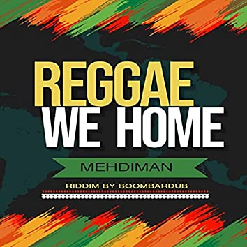 reggae we home