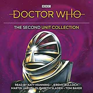 Doctor Who: The Second UNIT Collection                   By:                                                                                                                                 Malcolm Hulke,                                                                                        Terrance Dicks                               Narrated by:                                                                                                                                 Caroline John,                                                                                        Geoffrey Beevers,                                                                                        Katy Manning                      Length: 19 hrs and 38 mins     17 ratings     Overall 4.8