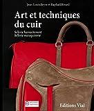 Art et techniques du cuir : sell...
