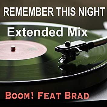 Remember This Night (Extended Mix)