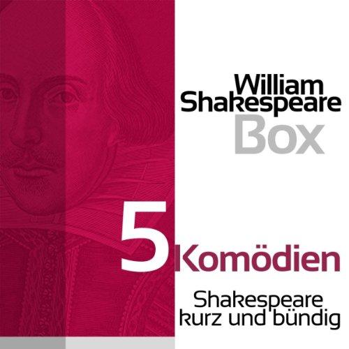 5 Komödien (Shakespeare kurz und bündig) Titelbild