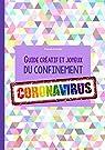 Guide créatif et joyeux du confinement - Coronavirus par Leconte