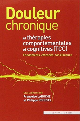 Douleur chronique et thérapies comportementales et cognitives : cas cliniques
