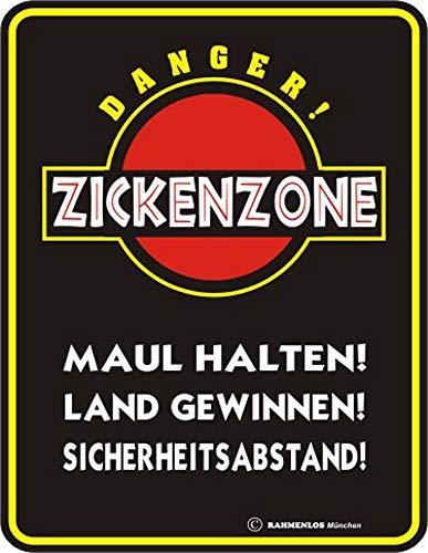 empireposter Zickenzone - Blech-Schild Blechschild mit Spruch, 4 Saugnäpfe - Grösse 17x22 cm