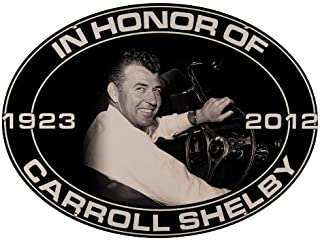 Nostalgia Decals Carroll Shelby in Honor of 1923 to 2012 Decal 5