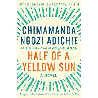 Half of a Yellow Sun                   Written by:                                                                                                                                 Chimamanda Ngozi Adichie                               Narrated by:                                                                                                                                 Zainab Jah                      Length: 18 hrs and 10 mins     30 ratings     Overall 4.8