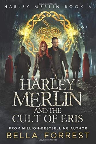 Harley Merlin 6: Harley Merlin and the...