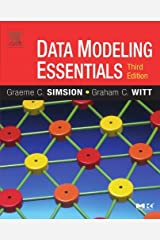 Data Modeling Essentials (The Morgan Kaufmann Series in Data Management Systems) Kindle Edition