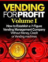 Vending for Profit volume #1 (Books On Vending Book 5)