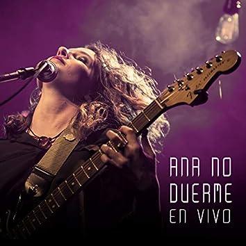 Ana No Duerme (En Vivo)