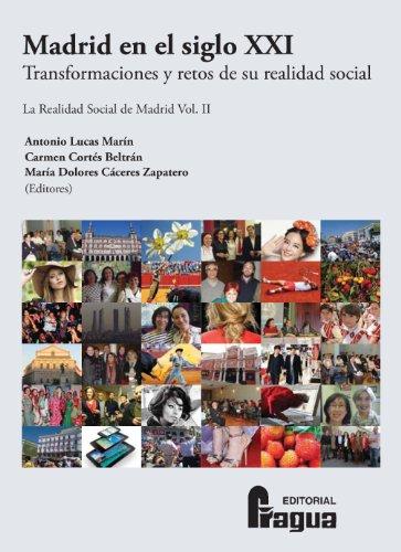 Madrid en el siglo XXI