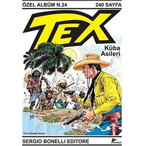 Tex 24 - Kuba Asilleri