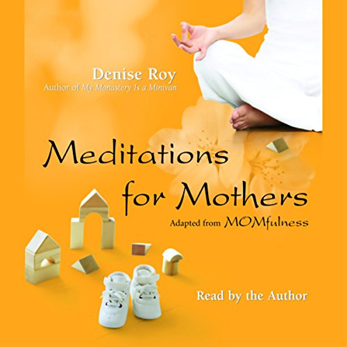 Meditations for Mothers audiobook cover art