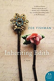 Inheriting Edith: A Novel by [Zoe Fishman]