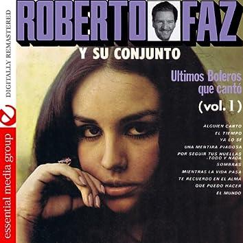 Ultimos Boleros Que Canto Vol. 1 (Digitally Remastered)
