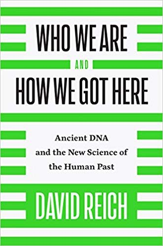 [110187032X] [9781101870327] Who We Are and How We Got Here: Ancient DNA and the New Science of the Human Past -Hardcover